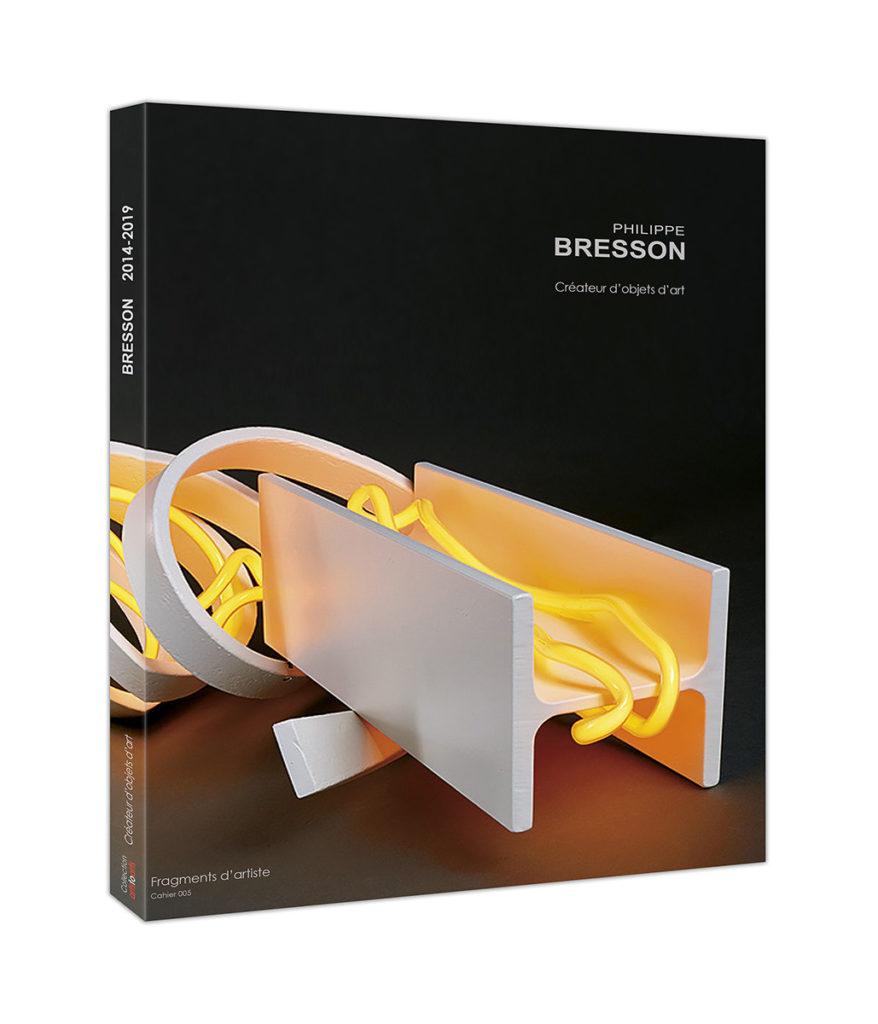 Couverture catalogue Philippe BRESSON, créteur d'objets d'art